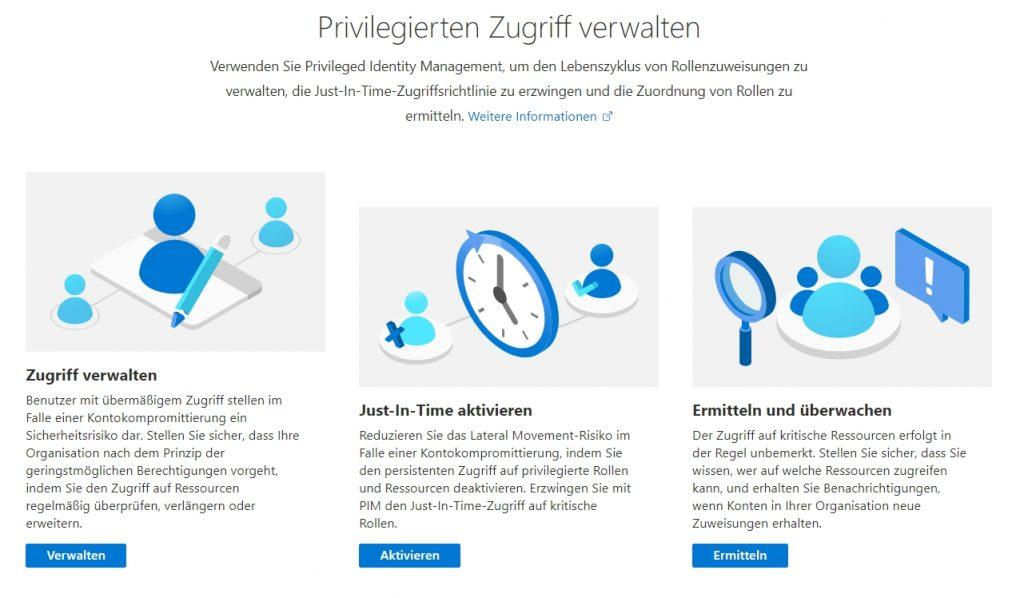 Mit Azure Privileged Identity Management kann Just-In-Time-Administration in Azure eingeführt werden.