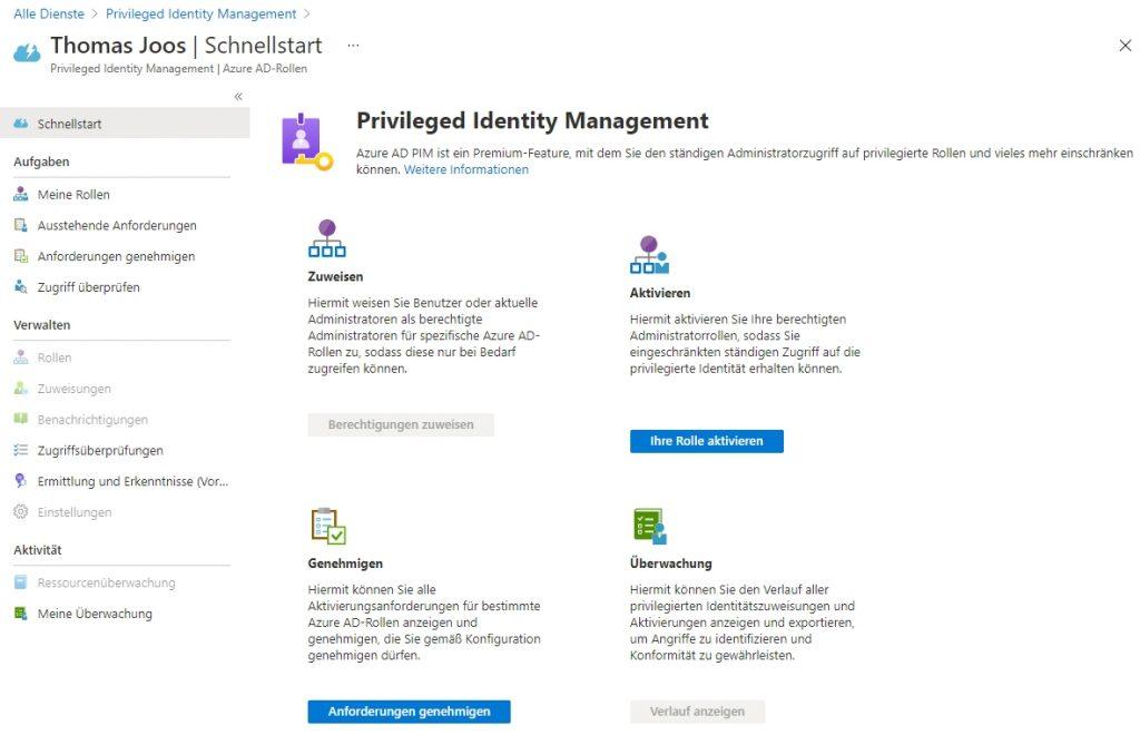 Azure AD mit Azure Privileged Identity Management und Just-In-Time-Administration absichern.